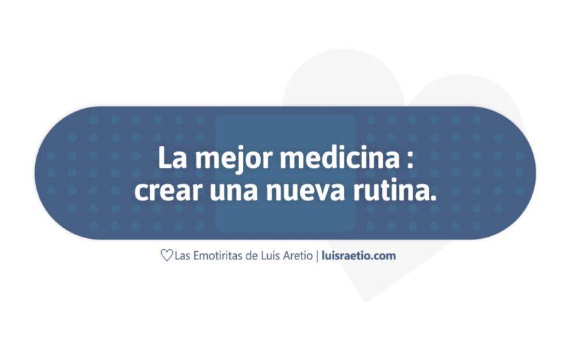 La mejor medicina…